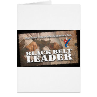 Black Belt Leader Greeting Card
