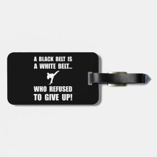 Black Belt Refusal Bag Tag