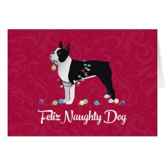 Black Boston Terrier Feliz Naughty Dog Design Card