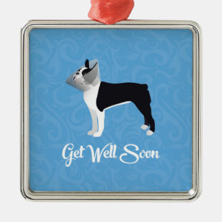 Black Boston Terrier Get Well Soon Funny Dog Metal Ornament
