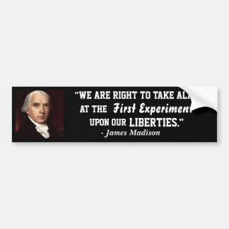 Black Bumper Sticker-James Madison- On our Liberty Bumper Sticker