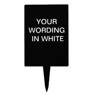 BLACK CAKE PICK WITH WHITE LETTERS TEMPLATE