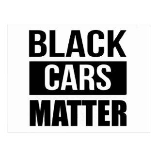 Black Cars Matter - Funny Garage Car Comedy Humor Postcard
