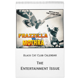 Black Cat Club Calendar, the Entertainment Issue Calendar