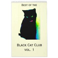 Black Cat Club Calendar Vol. 1 at Zazzle