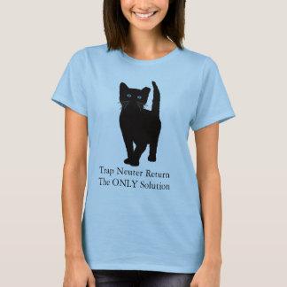 Black Cat, Trap Neuter Return the ONLY solution T-Shirt