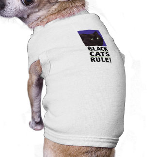 Black Cats RULE! Tee for Cats & Dogs