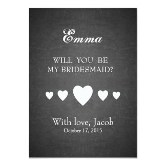 Black Chalkboard Will You Be My Bridesmaid Card