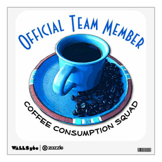 Black Coffee Consumption Team Member Wall Decal