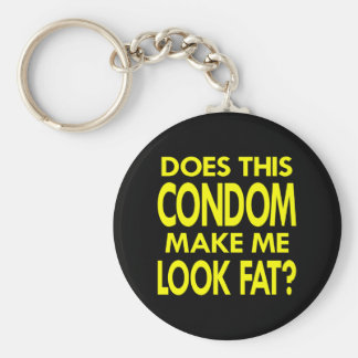 Black Condom Make Me Fat Keychain