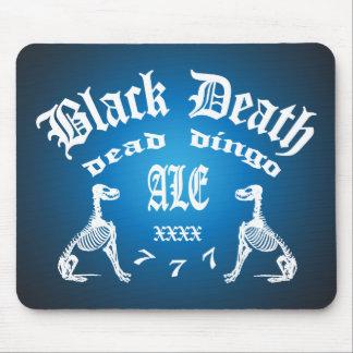 Black Death 777 -  Dead Dingo Ale Mouse Pad
