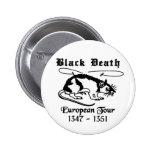 Black Death Pinback Buttons