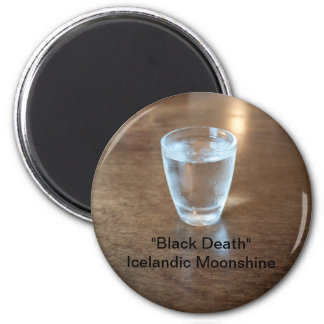"""Black Death"" Shot - Icelandic Moonshine 2 Inch Round Magnet"