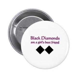 Black diamonds are a girls best friend button
