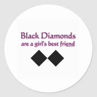 Black diamonds are a girls best friend classic round sticker