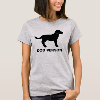 Black Dog Silhouette And Dog Person Text T-Shirt