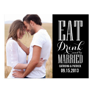 Black Eat Drink Be Married Save The Date Postcard