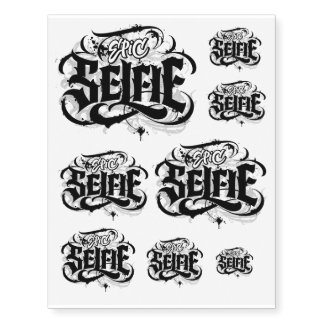 Black Epic Selfie Tattoo Calligraphy Lettering