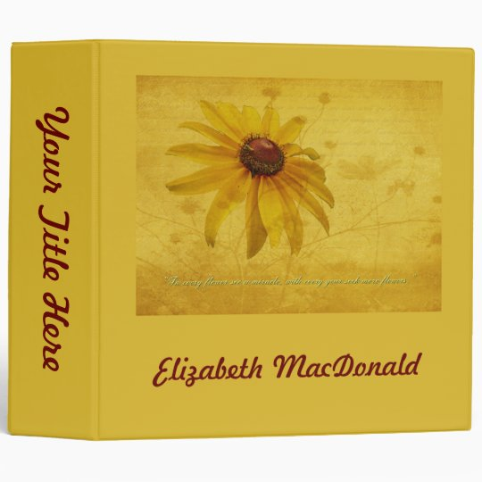 Black-Eyed Susan Wildflower & Quotation 3 Ring Binder