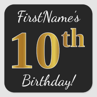 Black, Faux Gold 10th Birthday + Custom Name Square Sticker