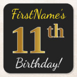 [ Thumbnail: Black, Faux Gold 11th Birthday + Custom Name Paper Coaster ]