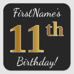 [ Thumbnail: Black, Faux Gold 11th Birthday + Custom Name Sticker ]