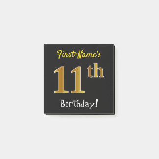 Black, Faux Gold 11th Birthday, With Custom Name Post-it Notes