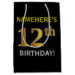 [ Thumbnail: Black, Faux Gold 12th Birthday + Custom Name Gift Bag ]