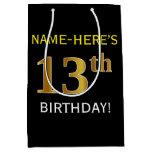[ Thumbnail: Black, Faux Gold 13th Birthday + Custom Name Gift Bag ]