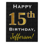 [ Thumbnail: Black, Faux Gold 15th Birthday + Custom Name Jigsaw Puzzle ]
