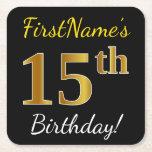[ Thumbnail: Black, Faux Gold 15th Birthday + Custom Name Paper Coaster ]