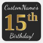 [ Thumbnail: Black, Faux Gold 15th Birthday + Custom Name Sticker ]