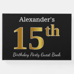 [ Thumbnail: Black, Faux Gold 15th Birthday Party + Custom Name Guest Book ]