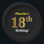 """Black, Faux Gold 18th Birthday   Custom Name Paper Plate<br><div class=""""desc"""">This simple, personalized, birthday-themed paper plate design features a customizable message like """"ANameHere's 18th Birthday!"""", where the name can be changed, and with the """"18th"""" having a faux/imitation gold-like appearance. It also features a black colored background. Paper plates like these could perhaps be used at a party being held to...</div>"""