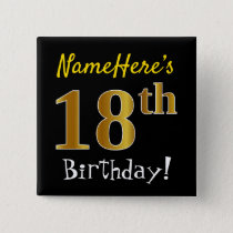 Black, Faux Gold 18th Birthday, With Custom Name Button
