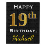 [ Thumbnail: Black, Faux Gold 19th Birthday + Custom Name Jigsaw Puzzle ]