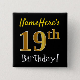 Black, Faux Gold 19th Birthday, With Custom Name Button