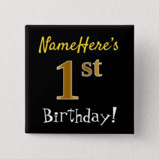 Black, Faux Gold 1st Birthday, With Custom Name Button