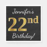 [ Thumbnail: Black, Faux Gold 22nd Birthday + Custom Name Napkin ]