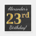 [ Thumbnail: Black, Faux Gold 23rd Birthday + Custom Name Napkin ]