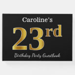 [ Thumbnail: Black, Faux Gold 23rd Birthday Party + Custom Name Guest Book ]