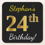 [ Thumbnail: Black, Faux Gold 24th Birthday + Custom Name Paper Coaster ]