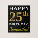 [ Thumbnail: Black, Faux Gold 25th Birthday + Custom Name Jigsaw Puzzle ]