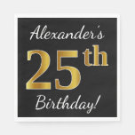 [ Thumbnail: Black, Faux Gold 25th Birthday + Custom Name Paper Napkin ]