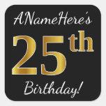 [ Thumbnail: Black, Faux Gold 25th Birthday + Custom Name Sticker ]