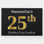 [ Thumbnail: Black, Faux Gold 25th Birthday Party + Custom Name Guest Book ]