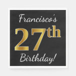[ Thumbnail: Black, Faux Gold 27th Birthday + Custom Name Napkin ]