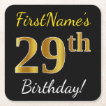 [ Thumbnail: Black, Faux Gold 29th Birthday + Custom Name Paper Coaster ]
