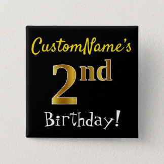 Black, Faux Gold 2nd Birthday, With Custom Name Pinback Button