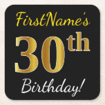 [ Thumbnail: Black, Faux Gold 30th Birthday + Custom Name Paper Coaster ]